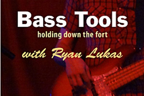 Bass tools ryan lukas