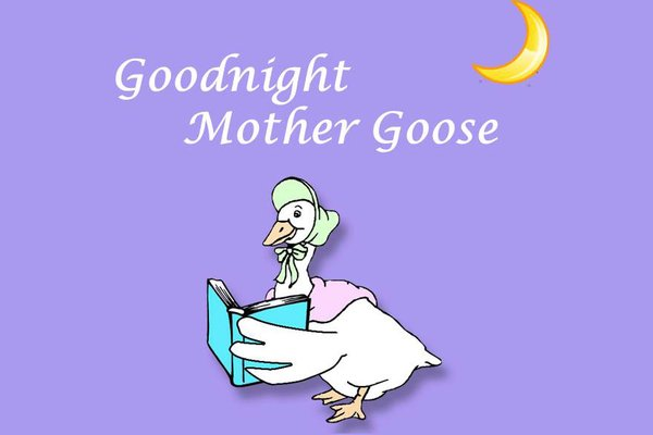 Goodnight mother goose