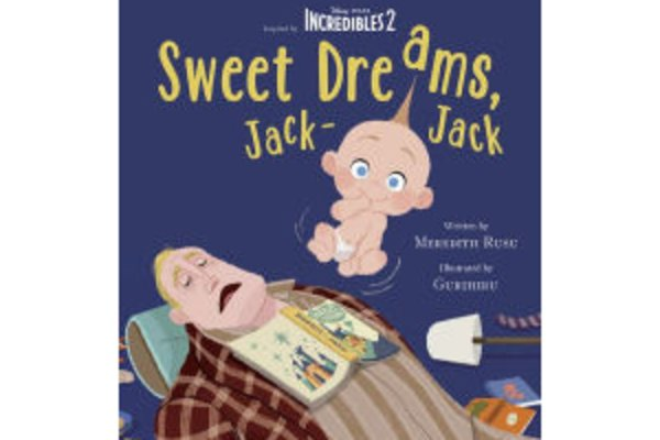 Storytime and activities featuring incredibles 2  sweet dreams  jack jack